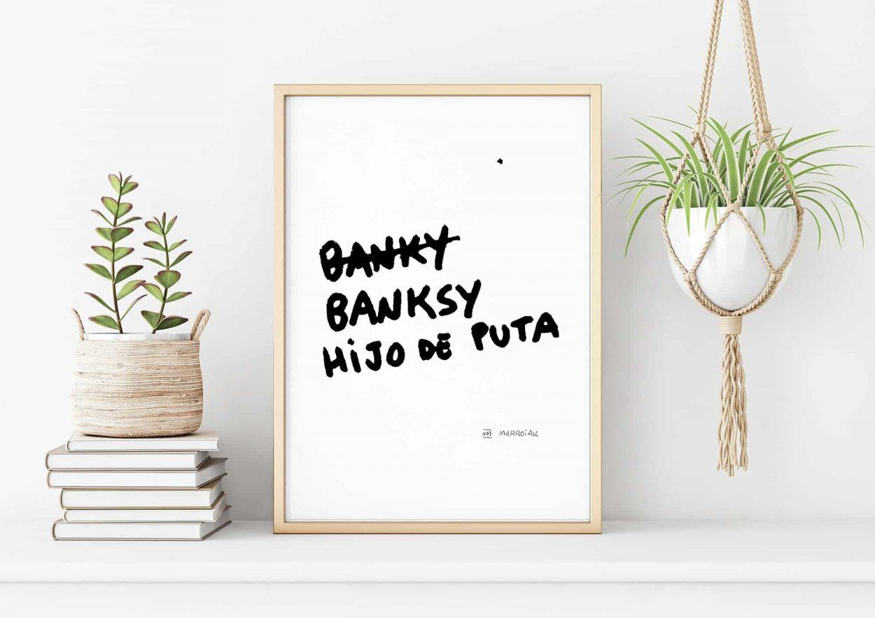 Lámina texto Banksy Hijo de puta. Arte contemporáneo