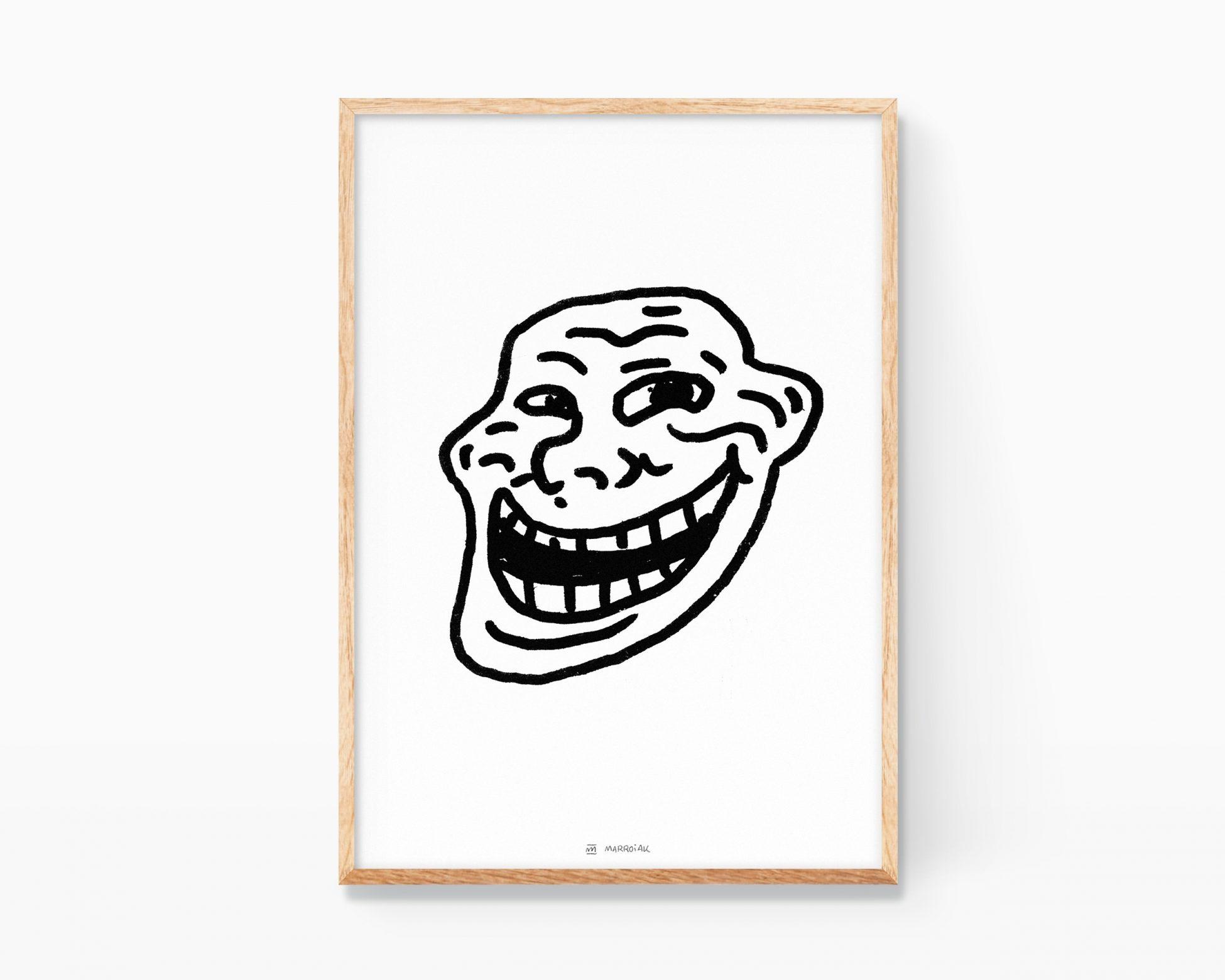 Lámina para enmarcar con una ilustración del meme de internet trollface. Dibujo en blanco y negro divertido